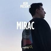 NSM170 NSM Presents: MIRAC