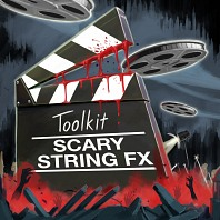 Toolkit - Scary String FX