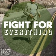 BF 184 Fight For Everything