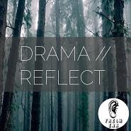 EAR 005 Drama Reflect