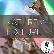 EAR 007 Nature Texture