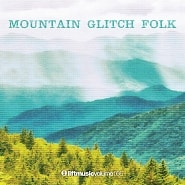 LIFT166 Mountain Glitch Folk