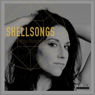 VALO289 Shellsongs - Shelley Rosenberg