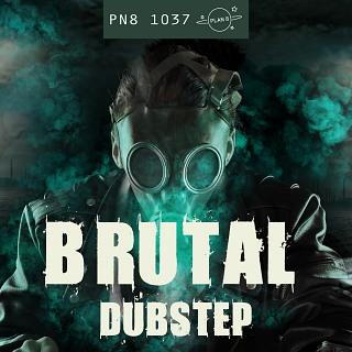 PN8 1037 Brutal Dubstep