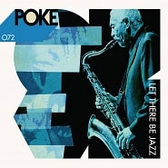 POKE 072 Let There Be Jazz