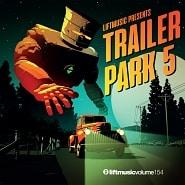 LIFT154 Trailer Park 5