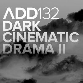 ADD132 - Dark Cinematic Drama II