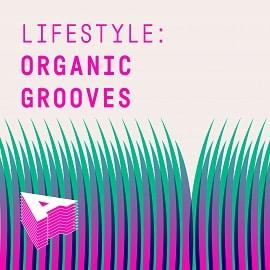 AU044 Lifestyle: Organic Grooves