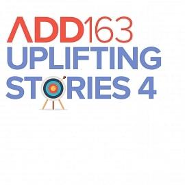 ADD163 - Uplifting Stories 4