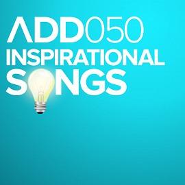 ADD050 - Inspirational Songs