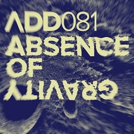 ADD081 - Absence Of Gravity