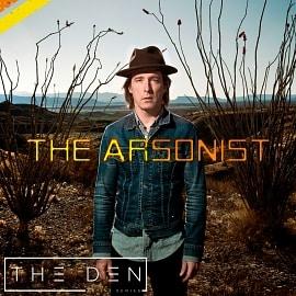 DEN046 | Billy Harvey - The Arsonist