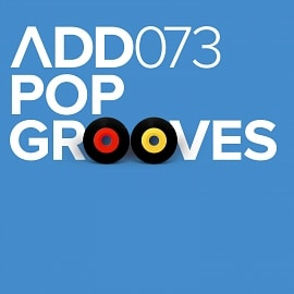 ADD073 - Pop Grooves