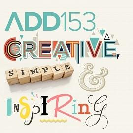 ADD153 - Creative, Simple & Inspiring