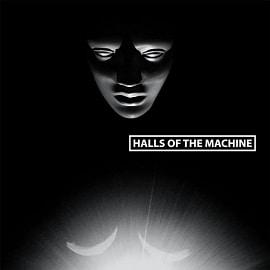 Halls of the Machine -  Volume 3