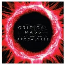 CRM002 Critical Mass Vol. 2: Apocalypse
