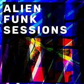 BC025 Alien Funk Sessions