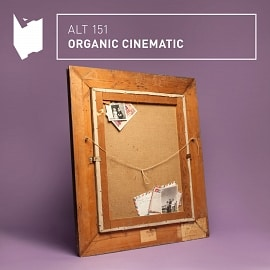 ALT151 Organic Cinematic