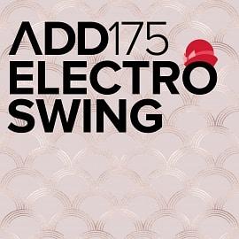 ADD175 - Electro Swing