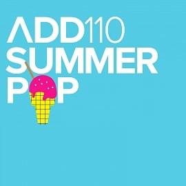ADD110 - Summer Pop