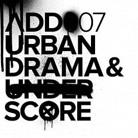 ADD007 - Urban Drama & Underscore