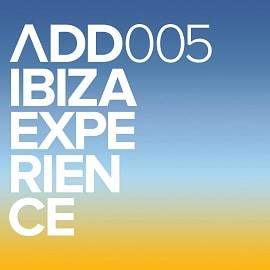 ADD005 - Ibiza Experience