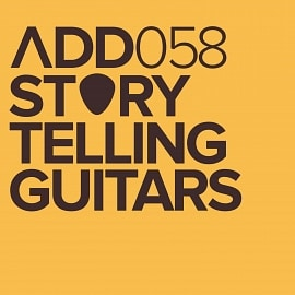 ADD058 - Storytelling Guitars