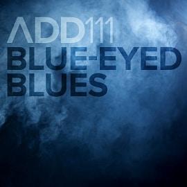 ADD111 - Blue-Eyed Blues