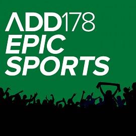 ADD178 - Epic Sports