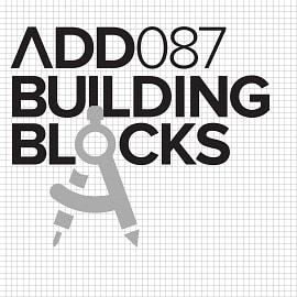 ADD087 - Building Blocks