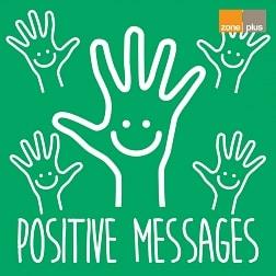 ZONE 611 Positive Messages