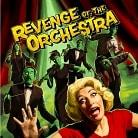 Revenge of the Orchestra