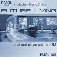 PMOL 188 Future Living