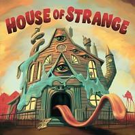 House Of Strange