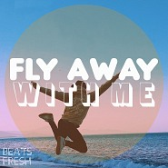 BF 144 Fly Away With Me
