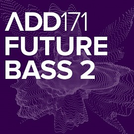 ADD171 - Future Bass 2