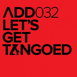 ADD032 - Let's Get Tangoed