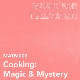 MATM003 Cooking: Magic & Mystery