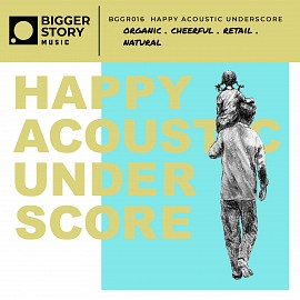 HUMN016 | Happy Acoustic Underscore