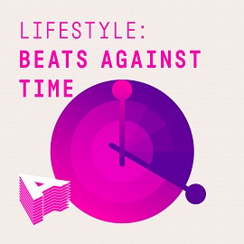 AU053 Lifestyle: Beats Against Time