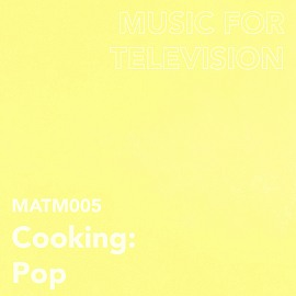 MATM005 Cooking: Pop