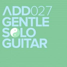 ADD027 - Gentle Solo Guitar