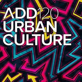 ADD120 - Urban Culture