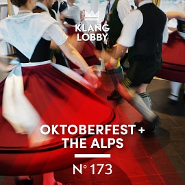 KL173 | Oktoberfest + The Alps