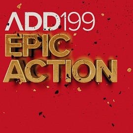 ADD199 - Epic Action