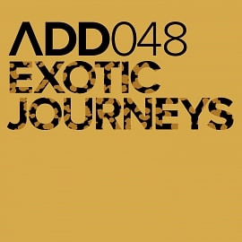 ADD048 - Exotic Journeys