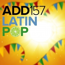 ADD157 - Latin Pop