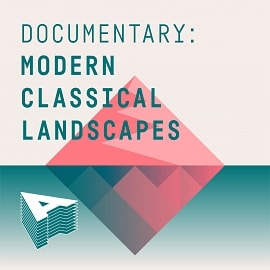 AU043 Documentary: Modern Classical Landscapes