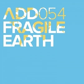 ADD054 - Fragile Earth