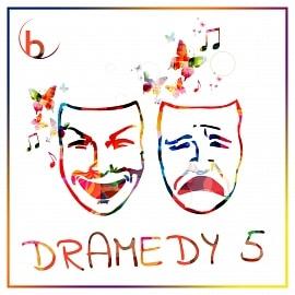 BYND364 - Dramedy 5